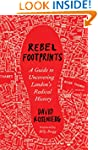 Rebel Footprints: A Guide to Uncoveri...