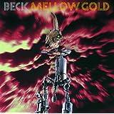 Mellow Gold (Explicit Version)