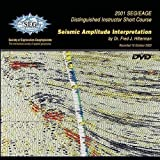 Seismic Amplitude Interpretation (Distinguished Instructor Series)