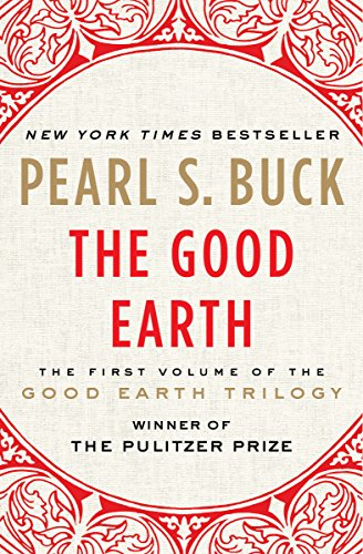 The Good Earth (The Good Earth Trilogy Book 1) (English Edition) por Pearl S. Buck