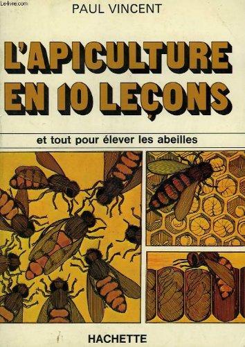 L'Apiculture en dix leçons