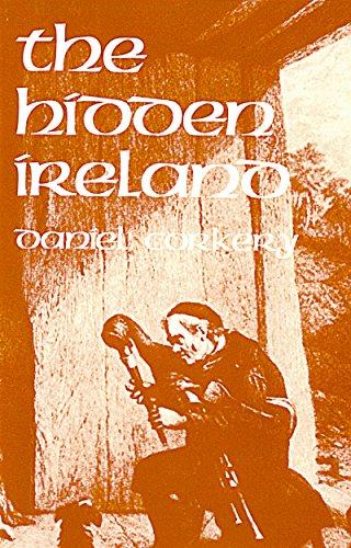 The Hidden Ireland - A Study of Gaelic Munster in the Eighteenth Century (English Edition)