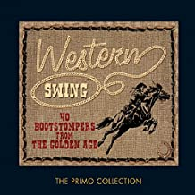 Western Swing: 40 Bootstompers From The Golden Age