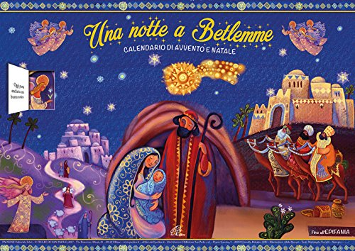 Una notte a Betlemme. Calendario di Avvento e Natale. Ediz. illustrata