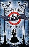 Lycidas: Die Uralte Metropole von Christoph Marzi