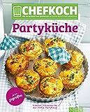 CHEFKOCH Partyküche: Für Sie getestet und empfohlen: Die besten Rezepte von chefkoch.de