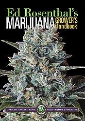 Marijuana Grower's Handbook: Ask Ed Edition