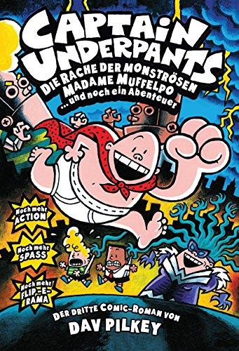 Captain Underpants, Band 3: Die Rache der mönströsen Madame Muffelpo