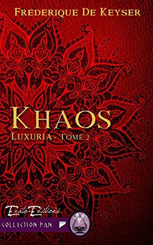 Khaos: Saga Luxuria tome 2 (Collection Pan) par Frédérique de Keyser