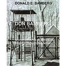 DON BAMBERG: Ik overleefde de dodencel en negen concentratiekampen (Dutch Edition)