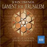 Tavener - Lament for Jerusalem