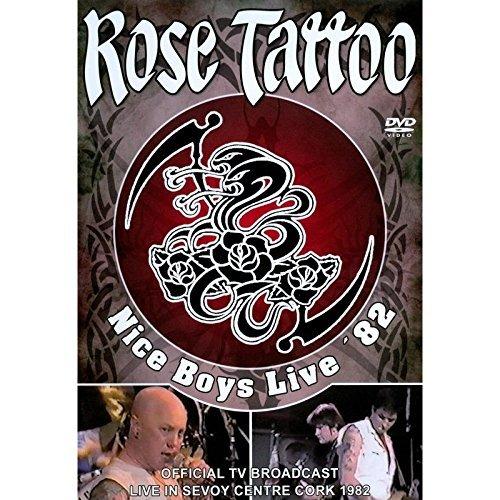 ROSE TATTOO - Nice Boys Live