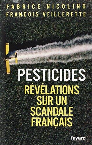 Pesticides : Rvlations sur un scandale franais