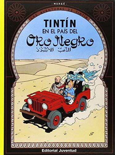 C- Tintín en el pais del Oro Negro (LAS AVENTURAS DE TINTIN CARTONE) por HERGE-TINTIN CARTONE III
