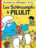 Les Schtroumpfs Lombard - tome 31 - Les Schtroumpfs à Pilulit