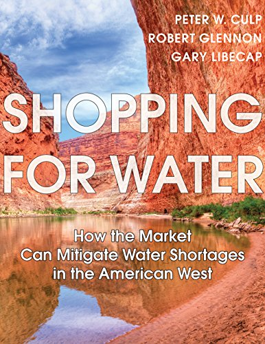 shopping-for-water-how-the-market-can-mitigate-water-shortages-in-the-american-west-english-edition