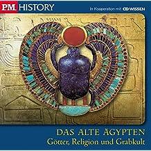 P.M. HISTORY - DAS ALTE ÄGYPTEN. Götter, Religion und Grabkult, 1 CD