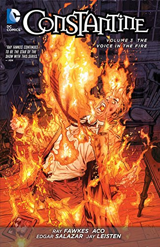 Constantine Vol. 3: The Voice in the Fire (The New 52)