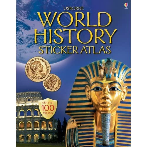 World History Sticker Atlas: Internet Referenced (Sticker Atlases) by Elizabeth Dalby (2006-06-02)