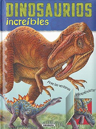 Dinosaurios increíbles (Entra y descubre) por Susaeta Ediciones S A