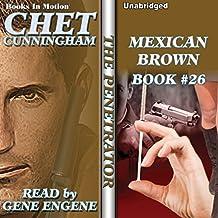 Mexican Brown: Penetrator Series, Book 26
