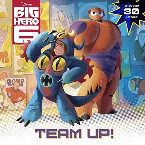 [(Big Hero 6: Team-Up!)] [By (author) Laura Hitchcock ] published on (September, 2014)