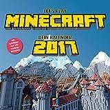 Let's Play MINECRAFT. Dein Kalender 2017: Mit Spieltipps und 100 Crafting-Rezepten: Broschürenkalender (mitp Anwendungen)