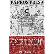 Darius the Great (English Edition)
