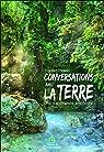 Conversations avec la Terre - Une expérience intérieure par Massei