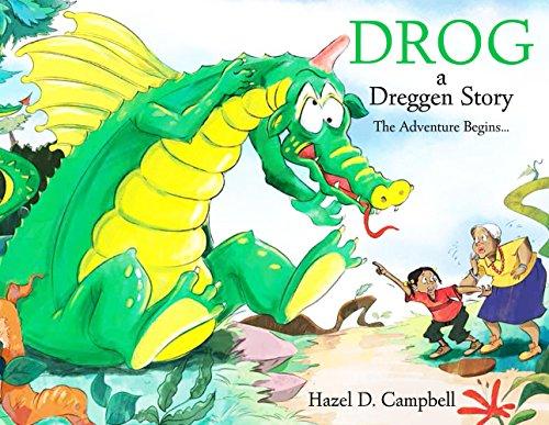 Drog: A Dreggen Story: The Adventure Begins... (Drog 1)