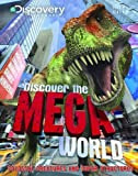 Discover the Mega World (Discovery Channel)