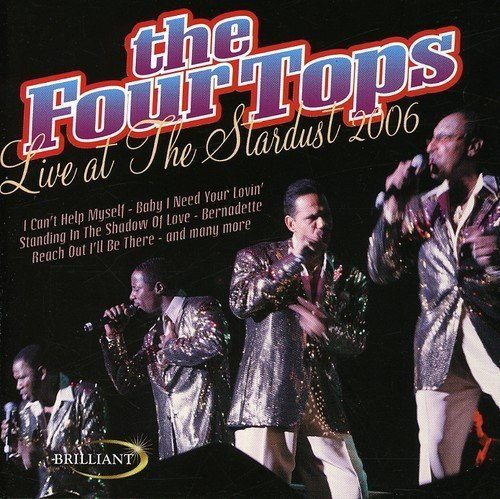 Live at the Stardust 2006 by Four Tops - Four Tops-live