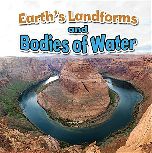 Earth's Landforms and Bodies of Water (Earth's Processes Close-Up) por Paula Smith