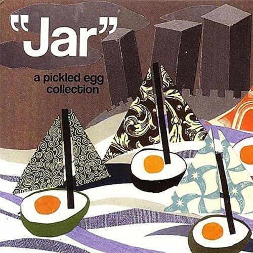 """""""Jar"""" - A Pickled Egg Collection"""