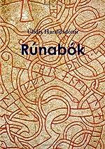 Rúnabók - Livre des runes de Úlfdís Haraldsdóttir