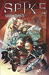 Spike: Shadow Puppets by Brian Lynch (2007-12-25)