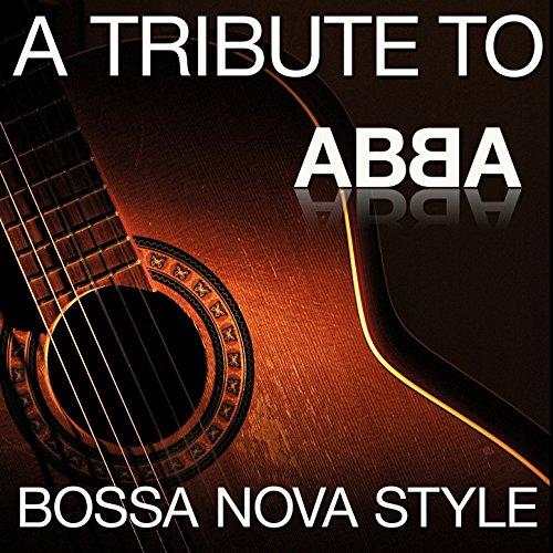 A Tritbute To Abba - Bossa Nov...