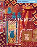 From Art to Stitch (The Textile Artist)