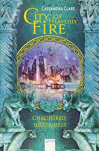 City of Heavenly Fire: Chroniken der Unterwelt (6) (Ch)