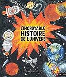 """Afficher """"L'Incroyable histoire de l'univers"""""""