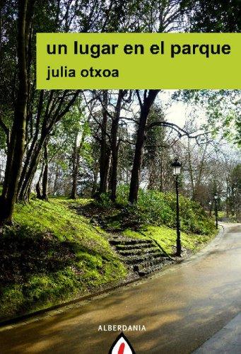 Un lugar en el parque por Julia Otxoa