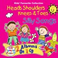Heads, Shoulders, Knees and Toes (Silly Songs) : everything 5 pounds (or less!)