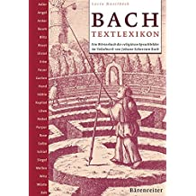 Bach-Textlexikon: Ein Wörterbuch der religiösen Sprachbilder im Vokalwerk von Johann Sebastian Bach