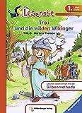Trixi und die wilden Wikinger (Leserabe mit Mildenberger Silbenmethode)