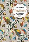 Papillons: 100 coloriages anti-stress par Kostanek