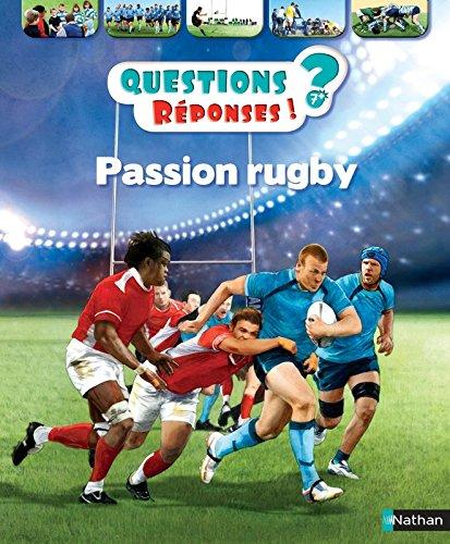 Passion rugby - Questions/Réponses - doc dès 7 ans (39) par Jean-Michel Billioud