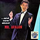 And Now about Mr. Avalon