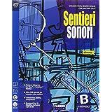 Sentieri sonori. Vol. b. Extrakit. Con e-book. con espansione online. Per la Scuola media. Con DVD-ROM