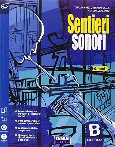 Sentieri sonori. Vol.B. Extrakit. Per la Scuola media. Con DVD-ROM. Con e-book. Con espansione online