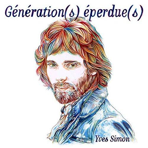 Génération(s) éperdue(s) - Edition 2CD collector